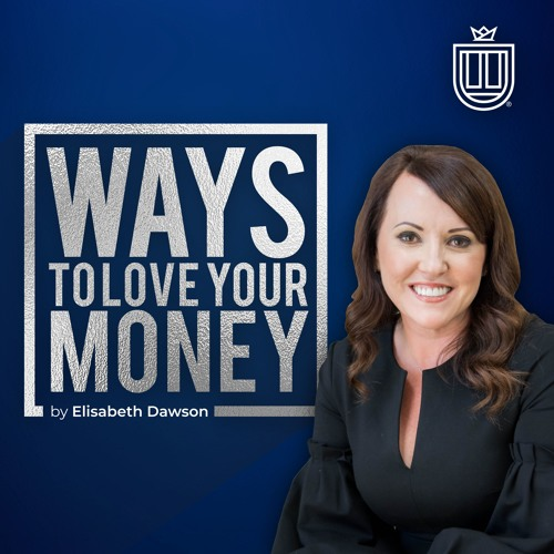 Ways To Love Your Money - Show Introduction