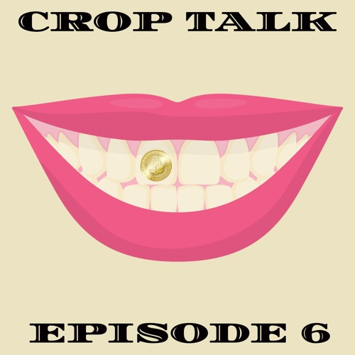 Bitcorn Uncensored   Crop Talk Ep 6 - Worm