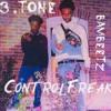 3.Tone - Control Freak Prod.Bambeetz