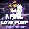 I Feel Love Pump  (Hanzi Silva & Airsoft TRIBUTE LOVE) FREE DOWNLOAD