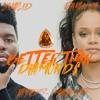 Khalid & Rihanna - Better Than Diamonds (A JAYBeatz Mashup) #HVLM