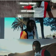 Money meez-drip (2018)