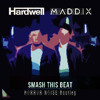 Hardwell x Maddix - Smash this beat (Horror Noise bootleg)[Free Download]