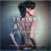 S Logic ft. No Shin Wayy - Tonight (Horror Noise bootleg)