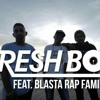 Fresh Boy Ft. Blasta Rap Family - turun naik oles