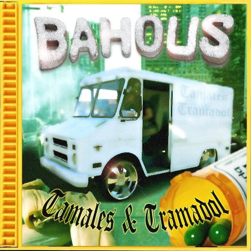 bahous - tamales & tramadol [tape]
