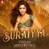 Suraiyya song Thugs Of Hindostan, Ajay-Atul, Amitabh Bhattacharya, Aamir, Katrina