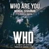 Mangal Suvarnan Ft. Dhanusha Gokul - Who Are You (Original Mix)