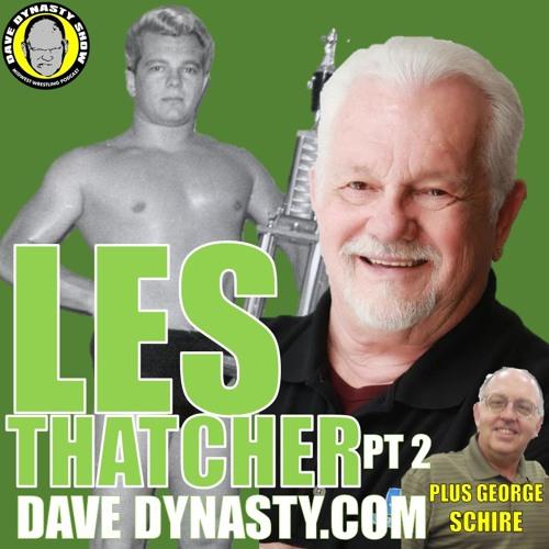 EP108 (w/h Les Thatcher (Pt2) & George Schire)
