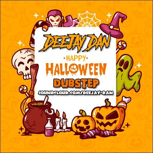 DeeJay Dan - Halloween Dubstep 2019