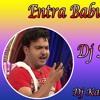 Entra Babu 2 Telugu Full Teenmaar Chatal Band Dj Song Remix By Dj Karthik Rasoolpura Mp3