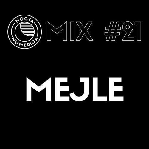 Nocta Numerica Mix #21 / Mejle (Mechatronica)