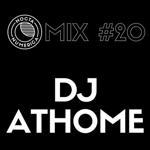 Nocta Numerica Mix #20 / Dj Athome (Front De Cadeaux)
