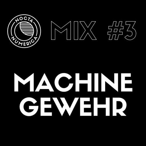 Nocta Numerica Mix #3 / Machinegewehr (Nocta Numerica / Bordello A Parigi)