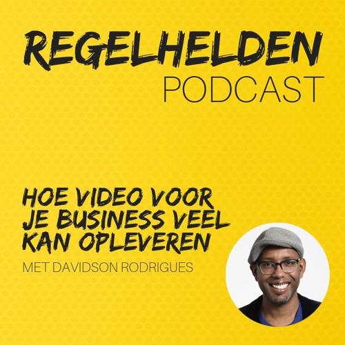 005 - Hoe video voor je business veel kan opleveren - Davidson Rodrigues