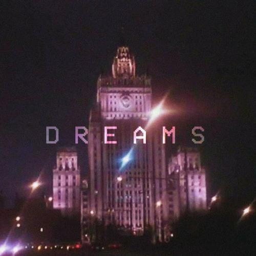 Dreams (feat. Brothel)