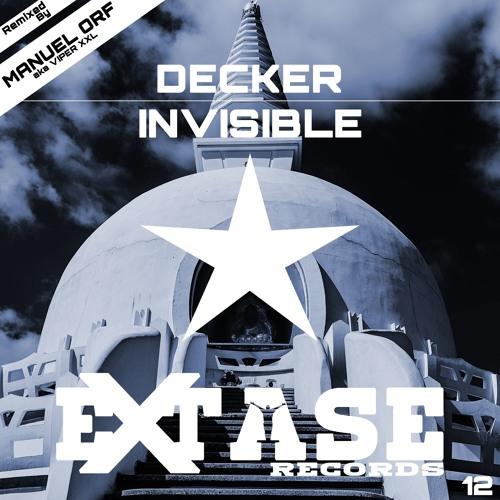 Decker - Invisible [Manuel Orf Aka Viper XXL RMX]