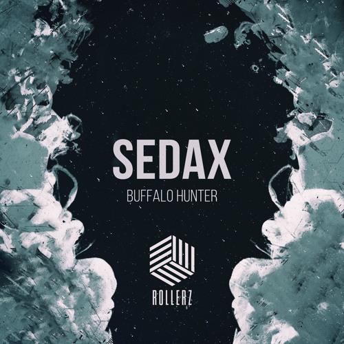 Sedax - Buffalo Hunter [OUT NOW]