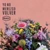Morat - Yo No Merezco Volver Acapella + Instrumental  FREE Portada del disco