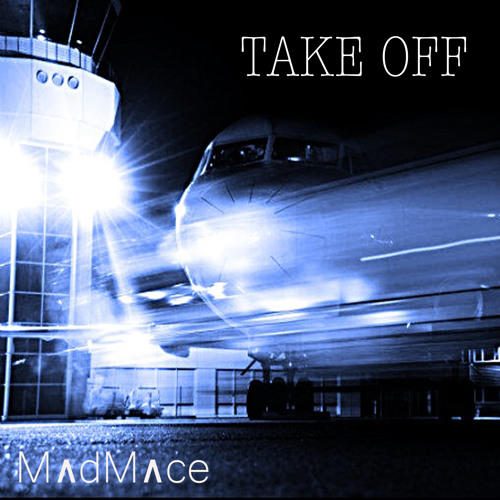 Madmace - Take Off
