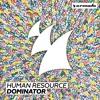 Human Resource - Dominator (Human Resource Mix) (90s)