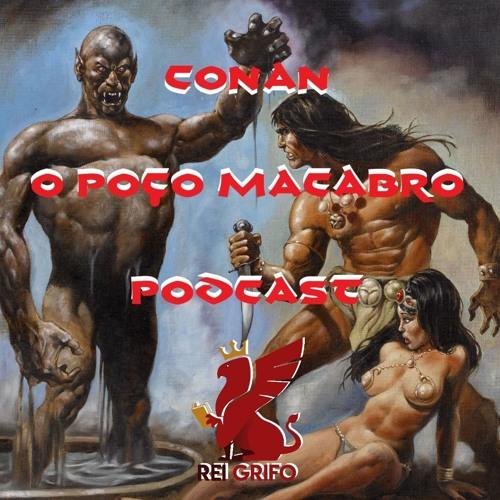 043: Conan – O Poço Macabro