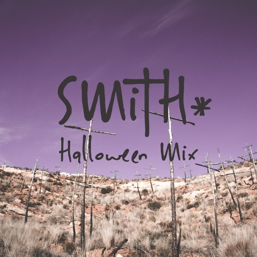 SMiTH* - Halloween Mix