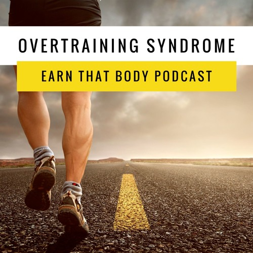 #112 Overtraining Syndrome