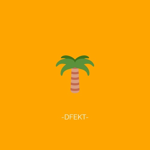 DFEKT - Cancún (Prod. By Englewood)