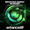 BRKLYN feat. Mariah McManus – Can't Get Enough (RAGGED Remix)
