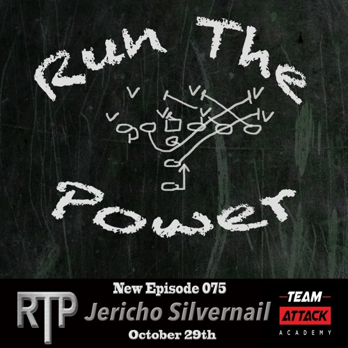 Jericho Silvernail -  Owning Your Situation as A Coach & Man EP 075