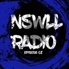 Download NSWLL RADIO EPISODE 68 Mp3