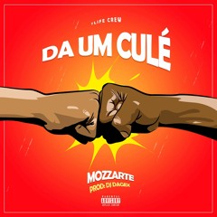 Da um Cule #MOZZARTE BANG#   free download