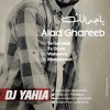 Download Alaa Ghareeb Ft DJ Yahia - Waheshny 2018 , 2019 علاء غريب - واحشنى  - دجى يحيى حسان Mp3