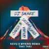 Dj Snake Feat Selena Gomez Ozuna And Cardi B Taki Taki Kevu And Mykris Remix Mp3