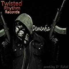 Dementia -(Prod.by D`  Raw)- Original Instrumental