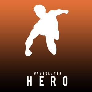 Hero Download mp3