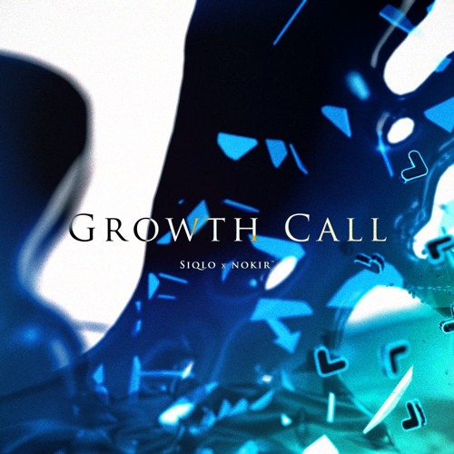 siqlo feat. Norico - Growth Call【G2R2018】