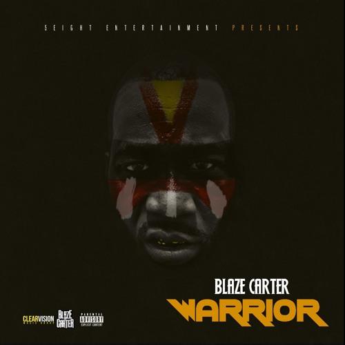 Warrior - Blaze Carter Feat Desloc
