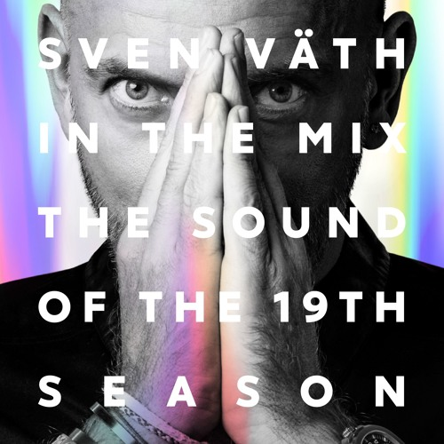 SVEN VÄTH IN THE MIX - THE SOUND OF THE 19th SEASON - CORMIX059 CD1