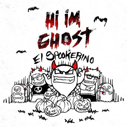 Hi I'm Ghost El Spookerino