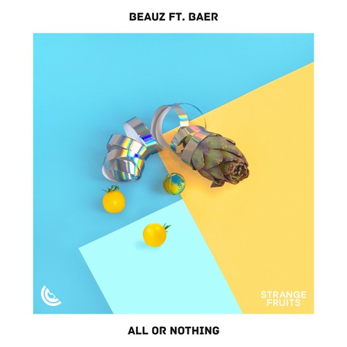BEAUZ - All Or Nothing (ft. BAER)