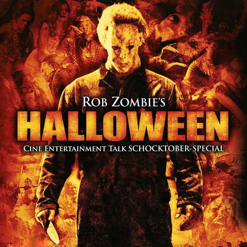 Schocktober #10 - Rob Zombie´s Halloween (2007)