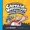 CAPTAIN UNDERPANTS AND THE PERILOUS PLOT OF PROFESSOR POOPYPANTS by Dav Pilkey - Excerpt