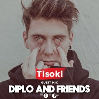 Tisoki - Diplo & Friends Mix