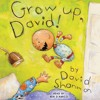 GROW UP, DAVID! by David Shannon - Audiobook Excerpt