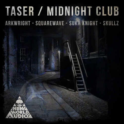 Arkwright, Sukh Knight, Squarewave, Skullz - Taser / Midnight Club [EP] 2018