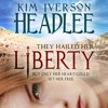 Download Liberty by Kim Headlee narrated by Lillian Rachel Mp3