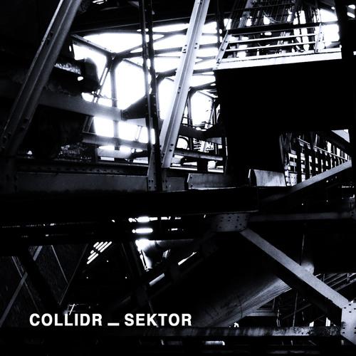 Collidr • Sektor (Techno DJ Set)
