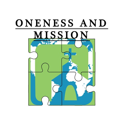 Oneness & Mission